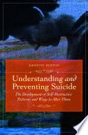Understanding and Preventing Suicide