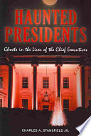 Haunted Presidents