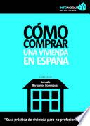 Como comprar una vivienda en España
