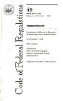 Code of Federal Regulations  Title 49  Transportation  Pt  400 599  Revised as of October 1  2006