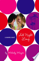 All Night Long: A Nannies Novel Winning Him Back Is Her Numero Uno Priority