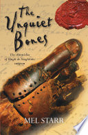 The Unquiet Bones : been educated as a clerk, usually a prelude...