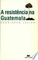 download ebook la resistencia en guatemala pdf epub