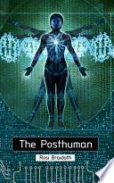 The Posthuman