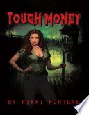 Tough Money
