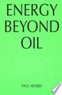 Energy Beyond Oil