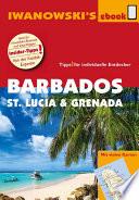 Barbados  St  Lucia und Grenada     Individualreisef  hrer