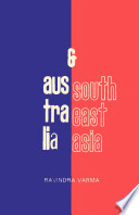 Australia And South Asia: The Crystallisation Of A Relationship