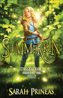 Summerkin  Winterling : summerlands – a magical realm on the...