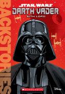 Darth Vader  Sith Lord  Backstories