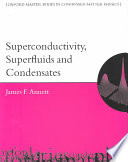Superconductivity  Superfluids and Condensates