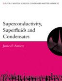 Superconductivity, Superfluids and Condensates
