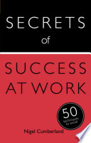 Secrets Of Success At Work 50 Techniques To Excel