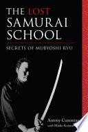 The Lost Samurai School