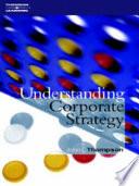 Ebook Understanding Corporate Strategy Epub John L. Thompson Apps Read Mobile