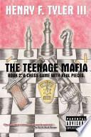 The Teenage Mafia