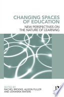 Changing Spaces of Education