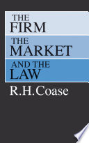 The Firm  the Market  and the Law