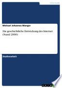 Die geschichtliche Entwickung des Internet (Stand 2000)