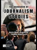 The Handbook of Journalism Studies