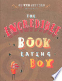 The Incredible Book Eating Boy : quite ill and decides that maybe...