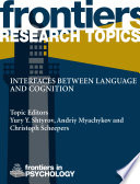 Interfaces Between Language And Cognition