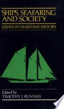 Ships  Seafaring  and Society
