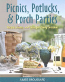 Picnics  Potlucks    Porch Parties