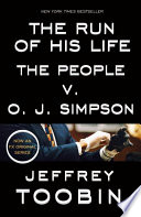 The Run of His Life by Jeffrey Toobin