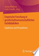 Empirische Forschung in gesellschaftswissenschaftlichen Fachdidaktiken