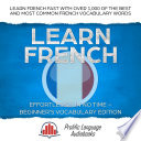 Learn French Effortlessly in No Time   Beginner s Vocabulary Edition
