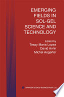 Emerging Fields in Sol Gel Science and Technology