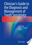 Clinician s Guide to the Diagnosis and Management of Tooth Sensitivity