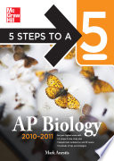 5 Steps to a 5 AP Biology  2010 2011 Edition