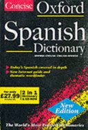 The Concise Oxford Spanish Dictionary