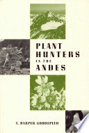 Plant Hunters in the Andes