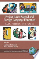 ProjectBased Second and Foreign Language Education