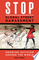 Stop Global Street Harassment  Growing Activism around the World