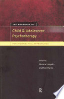 The Handbook of Child and Adolescent Psychotherapy And Principles Of Child And Adolescent Psychotherapy Around