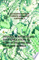 Distance in Matrices and Their Applications to Fuzzy Models and Neutrosophic Models