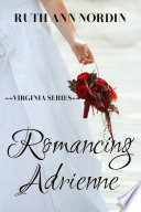 Romancing Adrienne : a train bound for new york, she...