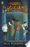 The Young Magicians and The Thieves    Almanac