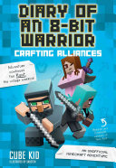 Diary of an 8 Bit Warrior  Crafting Alliances