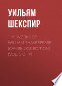 The Works of William Shakespeare  Cambridge Edition   Vol  1 of 9  Book PDF