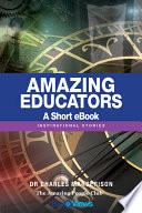 Amazing Educators - A Short eBook
