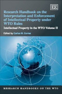 Research Handbook On The Interpretation And Enforcement Of Intellectual Property Under WTO Rules : trips agreement, done a magnificent...