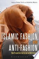 Islamic Fashion and Anti Fashion