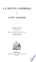 La Divina Commedia     Ricorretta sopra quattro dei pi   autorevoli testi a penna da Carlo Witte