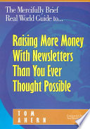 Raising More Money with Newsletters Than You Ever Thought Possible