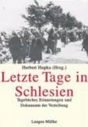Letzte Tage in Schlesien